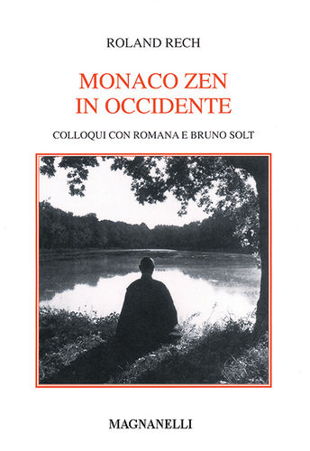 Roland Rech - Monaco zen in occidente